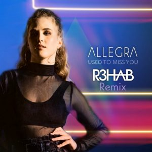Allegra - Used to Miss You (R3HAB Remix) - Cover Art