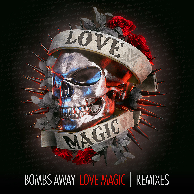 Bombs Away - Love Magic (Remixes) - Cover Art