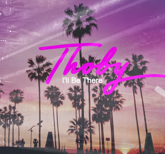 Artwork - Thoby - I'll Be There - Cover Art
