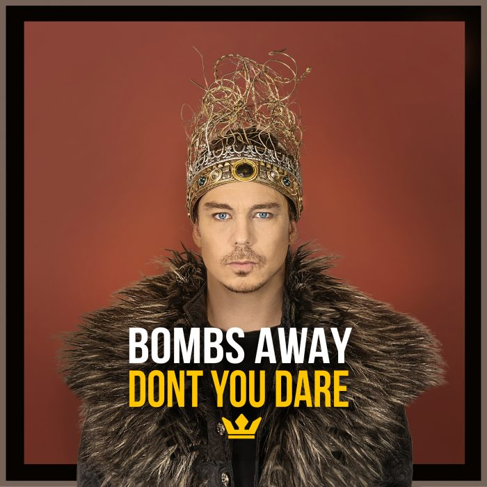 Bombs Away - Don't You Dare - Cover Art