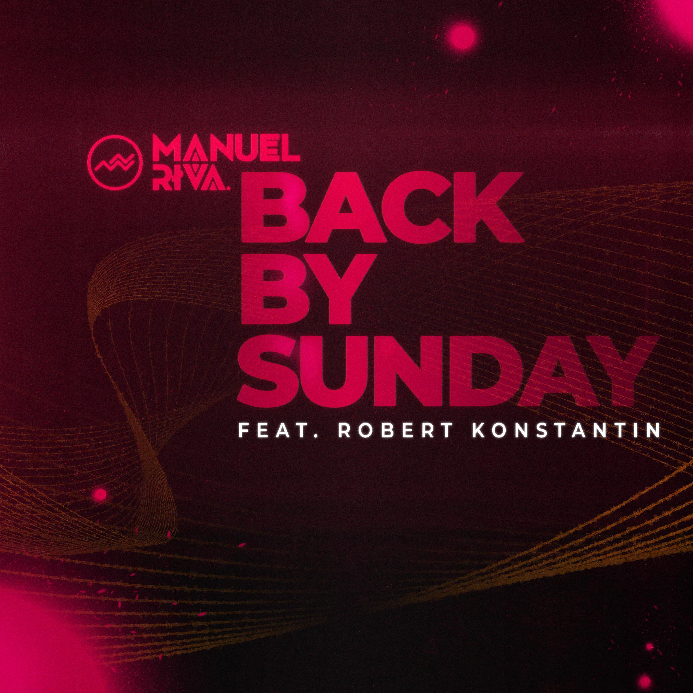 Manuel Riva & Robert Konstantin - =Back by Sunday - Cover Art