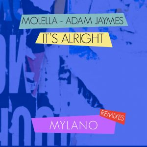 Molella & Adam Jaymes - It's Alright (Mylano Remixes) - Cover Art