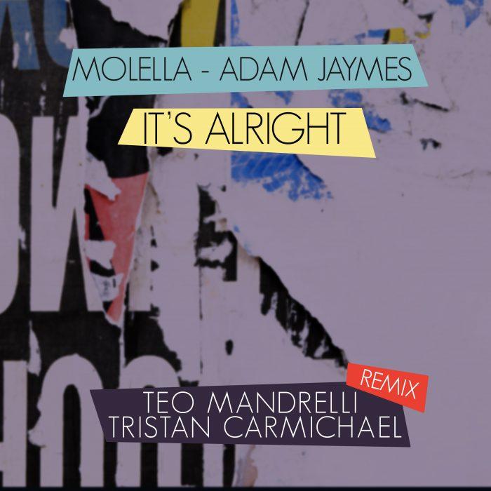 Molella & Adam Jaymes - It's Alright (Teo Mandrelli & Tristan Carmichael Remix) - Cover Art
