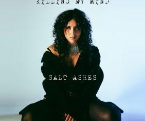 Salt Ashes - Killing My Mind CD (Pre-Order)